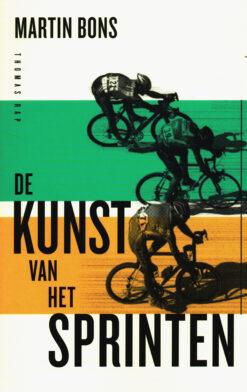 De kunst van het sprinten - 9789400407831 - Martin Bons