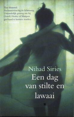 Een dag van stilte en lawaai - 9789461642523 - Nihad Siries