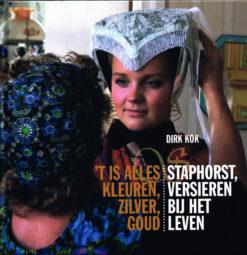 't Is alles kleuren, zilver, goud - 9789462261068 - Dirk Kok