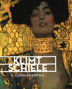 Klimt/ Schiele: Judith & Edith - 9789462261839 - Frouke van Dijke