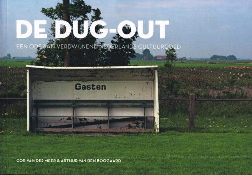 De dug-out - 9789492077684 - Cor van der Meer