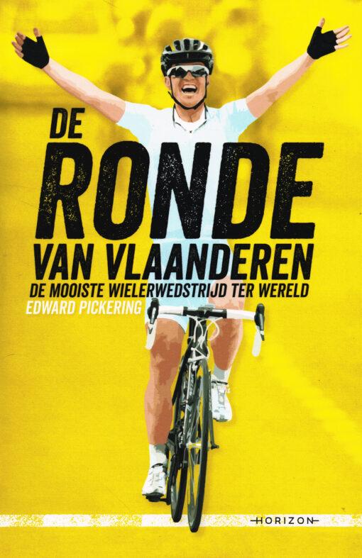 De ronde van Vlaanderen - 9789492159427 - Edward Pickering