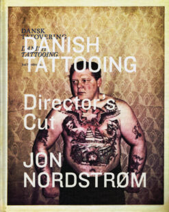 Danish Tattooing - 9788799315093 - Jon Nørdstrom