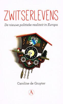 Zwitserlevens - 9789025307653 - Caroline de Gruyter