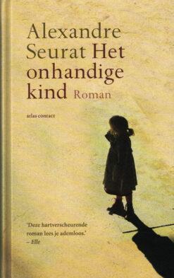 Het onhandige kind - 9789025448448 - Alexandre Seurat