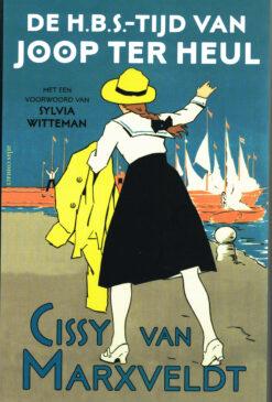 De H.B.S.-tijd van Joop ter Heul - 9789025451035 - Cissy van Marxveldt