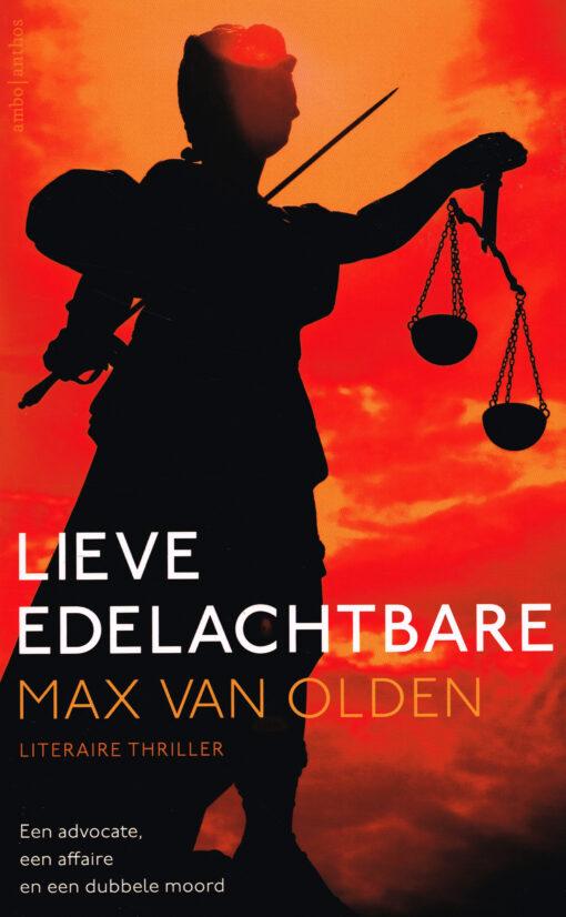 Lieve edelachtbare - 9789026331589 - Max van Olden