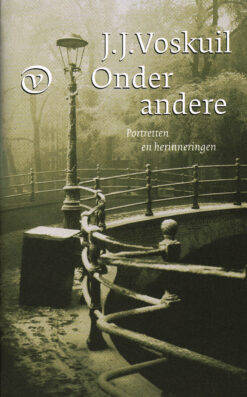 Onder andere - 9789028241077 - J.J. Voskuil
