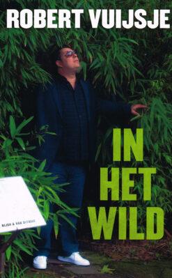 In het wild - 9789038894317 - Robert Vuijsje