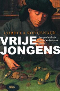 Vrije jongens - 9789045019529 - Cordula Rooijendijk