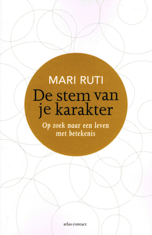 De stem van je karakter - 9789045028088 - Mari Ruti