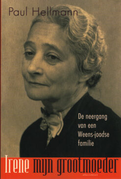 Irene, mijn grootmoeder - 9789045029658 - Paul Hellmann