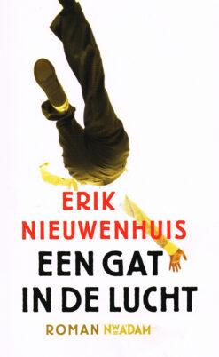 Een gat in de lucht - 9789046808917 - Erik Nieuwenhuis