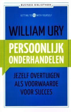 Persoonlijk onderhandelen - 9789047007869 - William Ury