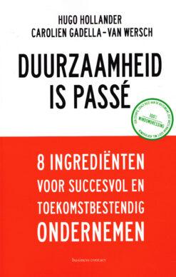 Duurzaamheid is passé - 9789047010630 - Hugo Hollander