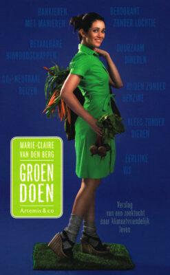 Groen doen - 9789047202042 - Marie-Claire van den Berg