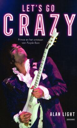 Let's go crazy - 9789048836574 - Alan Light
