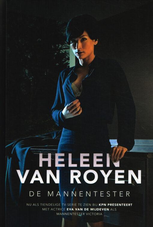 De mannentester - 9789048839186 - Heleen van Royen