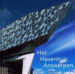 Havenhuis Antwerpen, Het - 9789053254141 -