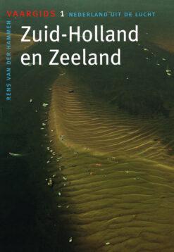 Zuid-Holland en Zeeland - 9789059610163 - Rens van der Hammen