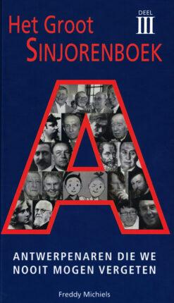 Het groot sinjorenboek - 9789079048076 - Freddy Michiels