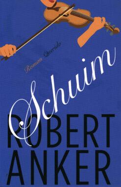 Schuim - 9789021454924 - Robert Anker