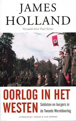 Oorlog in het Westen - 9789025306854 - James Holland