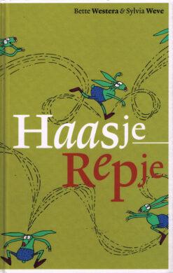 Haasje Repje - 9789025761141 - Bette Westera