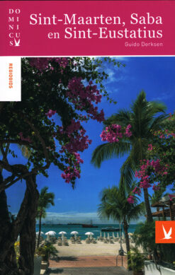 Sint-Maarten, Saba en Sint-Eustatius - 9789025762896 - Guido Derksen