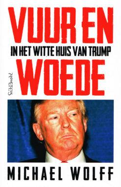 Vuur en woede in het Witte Huis van Trump - 9789044637434 - Michael Wolff