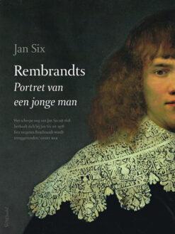 Rembrandts portret van een jonge man - 9789044638202 - Jan Six