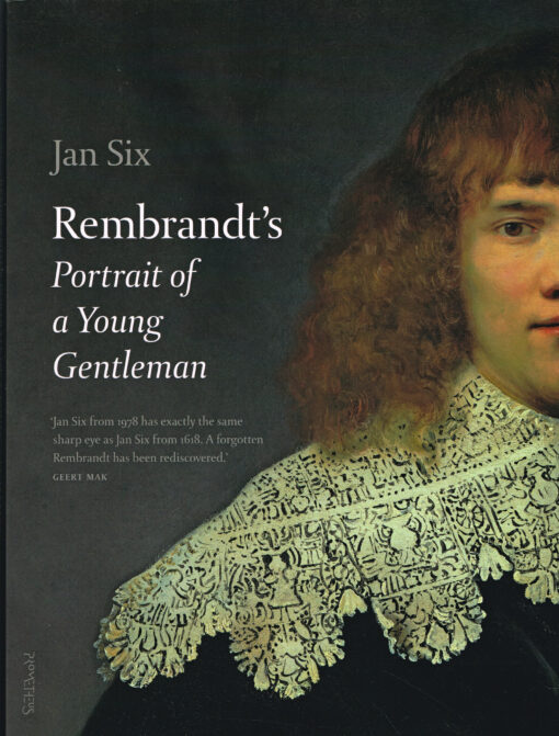 Rembrandt's Portrait of a young gentleman - 9789044638639 - Jan Six