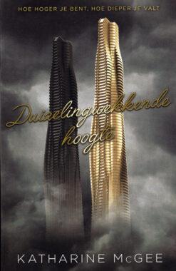 Duizelingwekkende hoogte - 9789048828043 - Katherine McGee