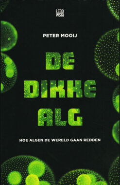 De dikke alg - 9789048829712 - Peter Mooij
