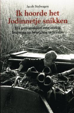 Ik hoorde het Jodinnetje snikken - 9789056153045 - Jacob Stelwagen
