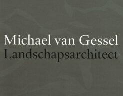Michael van Gessel, landschapsarchitect - 9789056625191 - Michael van Gessel