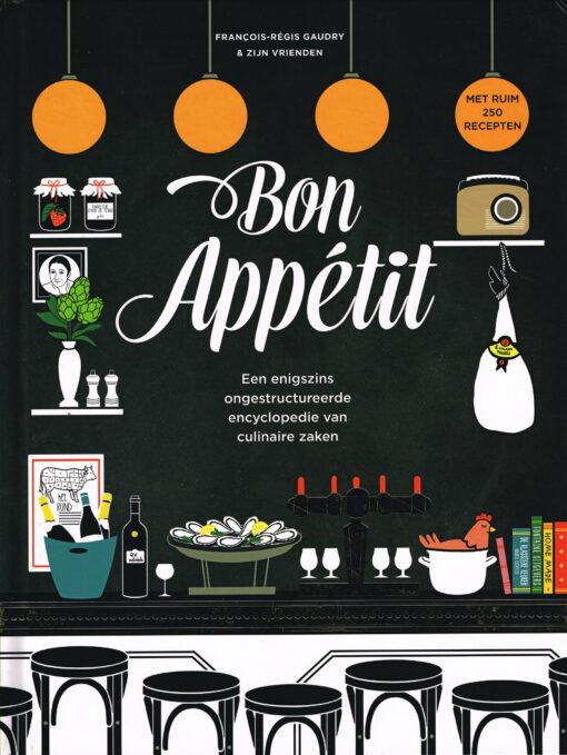 Bon Appétit - 9789059567108 - Francois-Regis Gaudry