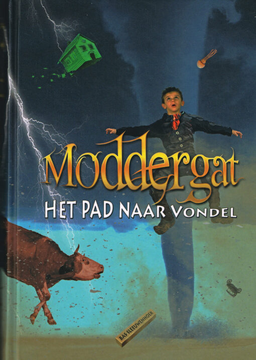 Moddergat - 9789078585039 - Bas Sleeuwenhoek