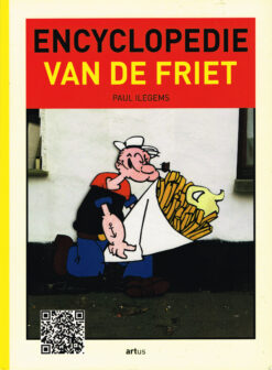Encyclopedie van de friet - 9789079048427 - Paul Ilegems