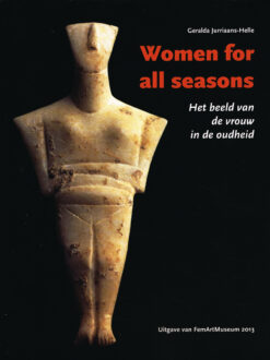 Women for all seasons - 9789082035513 - Geralda Jurriaans-Helle