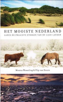 Het mooiste Nederland - 9789400405547 - Monica Wesseling