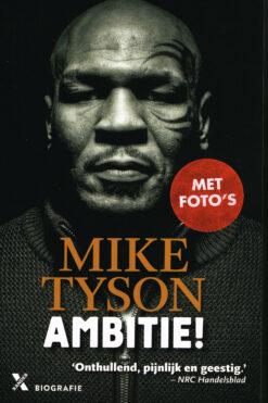 Ambitie! - 9789401607445 - Mike Tyson