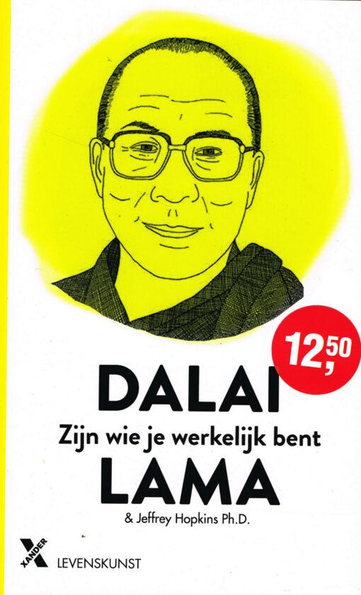 Zijn wie je werkelijk bent - 9789401608893 -  Dalai Lama