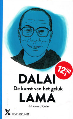 De kunst van het geluk - 9789401608923 -  Dalai Lama