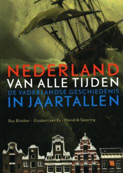 Nederland van alle tijden - 9789460030727 - Bas Blokker