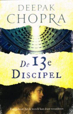 De 13e Discipel - 9789460682803 - Deepak Chopra
