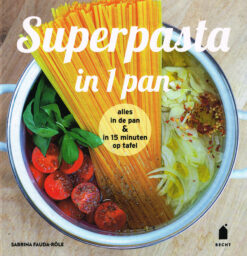 Superpasta in 1 pan - 9789023014737 - Sabrina Fauda-Rôle