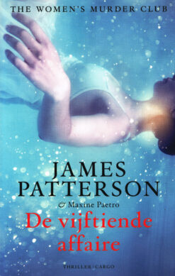 De vijftiende affaire - 9789023443742 - James Patterson