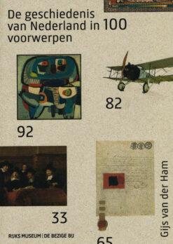 De geschiedenis van Nederland in 100 voorwerpen - 9789023443773 - Gijs van der Ham