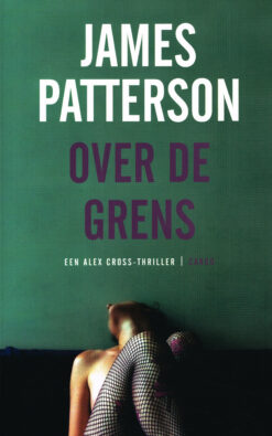 Over de grens - 9789023455363 - James Patterson